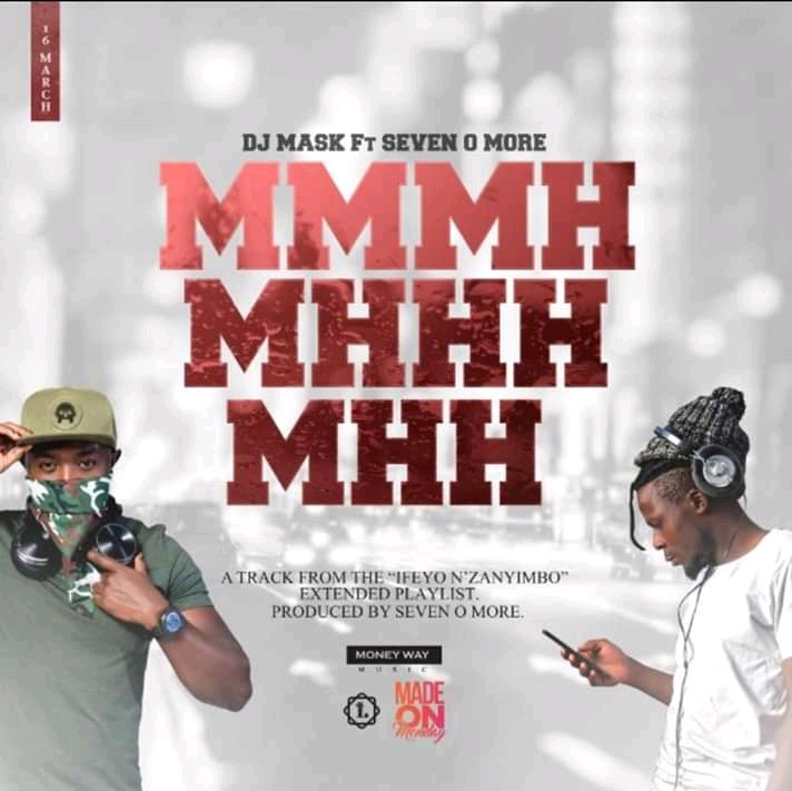 DJ Mask-Mmmh Mhhh Mhh Feat Seven O More (Prod by Seven O More)