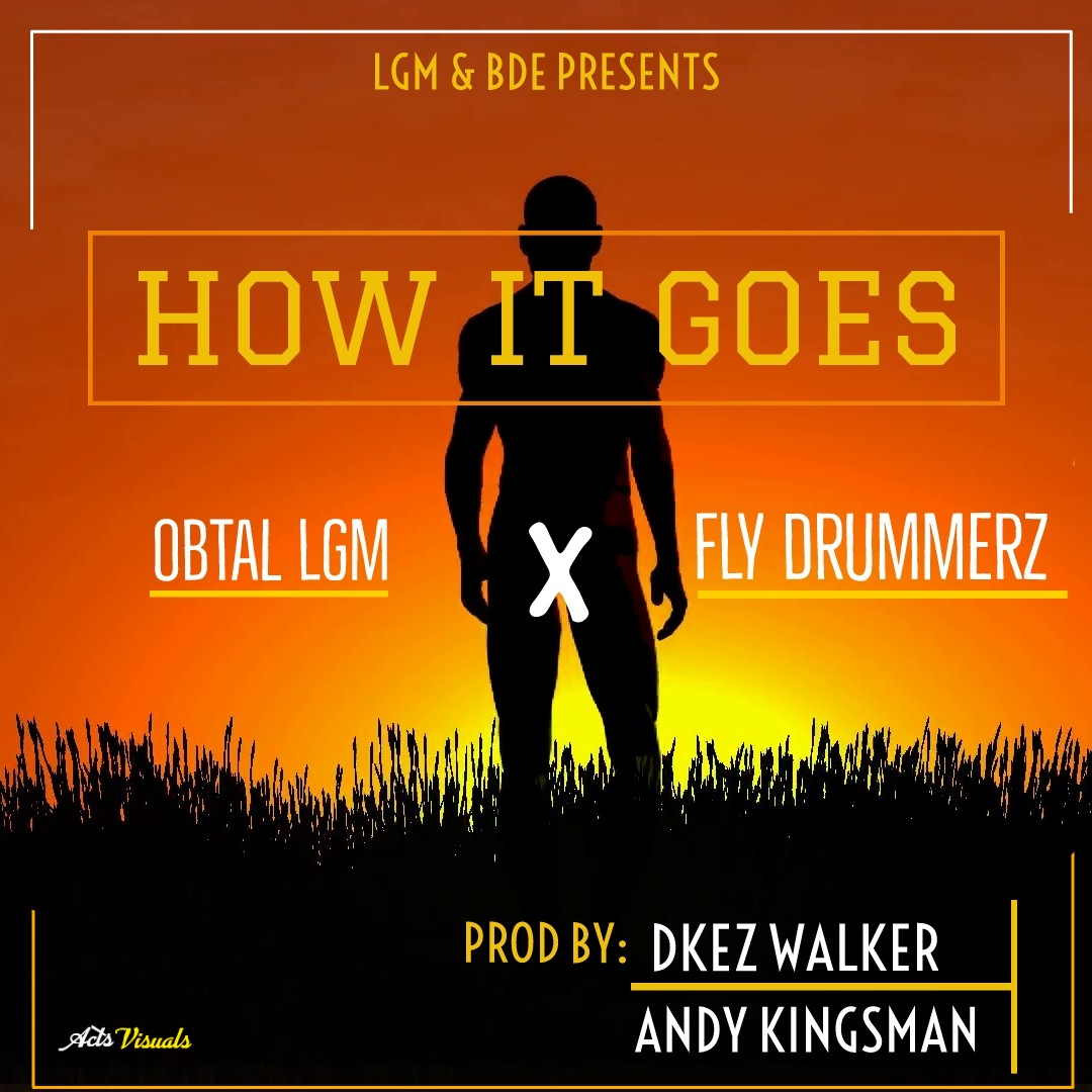 Obtal X Fly Drummerz-How It Goes