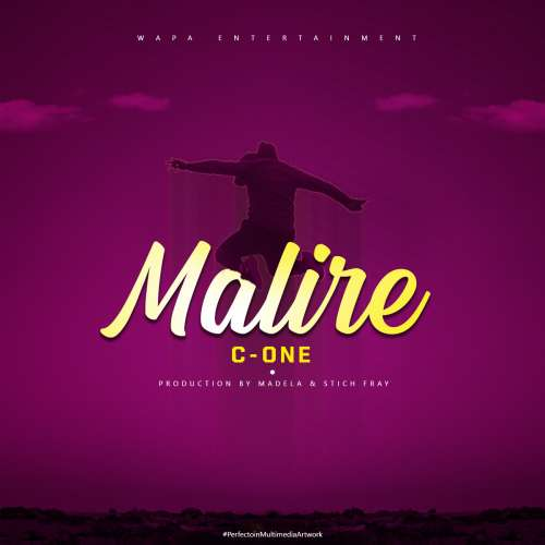 C-One-Malire (Prod by Madela & Stich Fray)