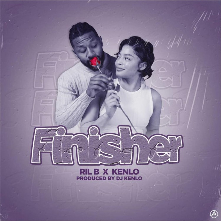 Finisher ft Kenlo (Prod. Dj Kenlo) -Ril B